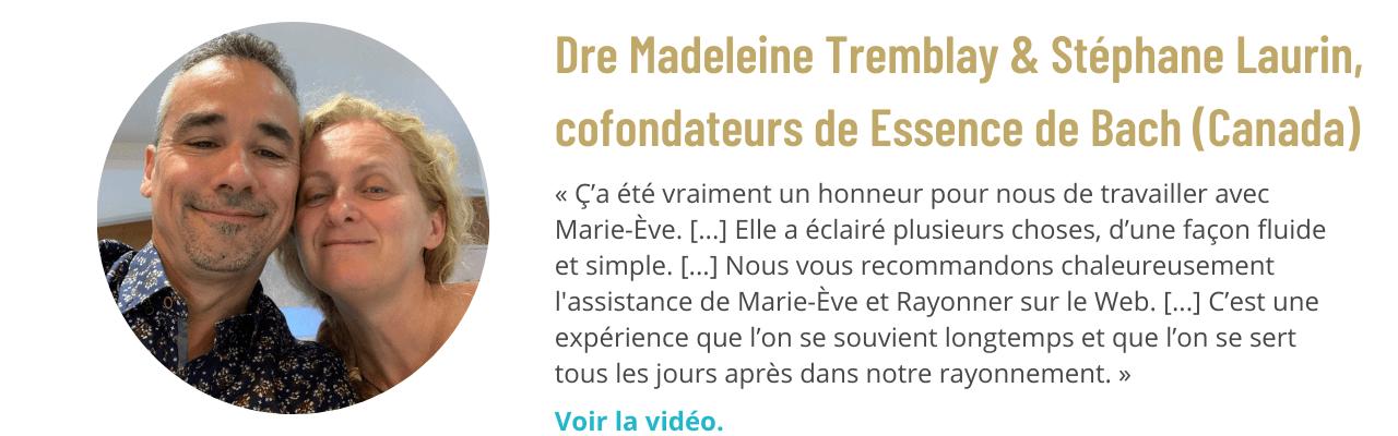 Témoignage de Dre Madeleine Tremblay, cofondatrice de Essence de Bach (Canada)