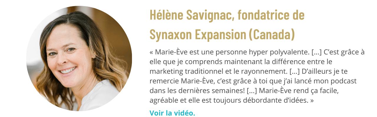 Témoignage de Hélène Savignac, fondatrice de Synaxon Expansion (Canada)